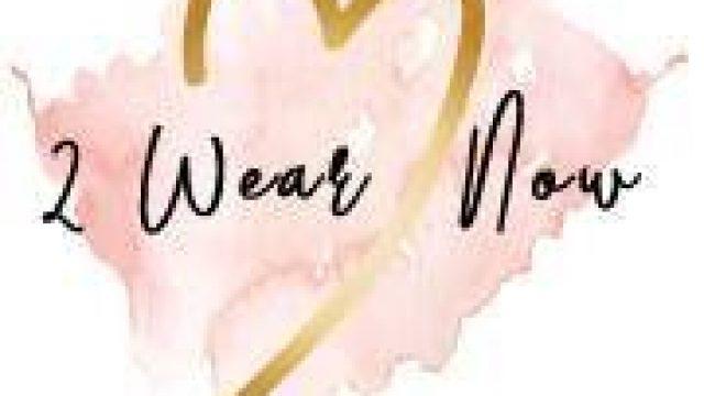 2 Wear Now